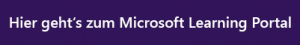 Hier kommen Sie zum Microsoft Learning Portal