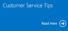 Customer Service Tips, Read Here