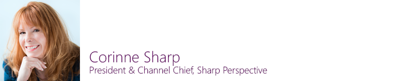 Corinne Sharp, President & Channel Chief, Sharp Perspective