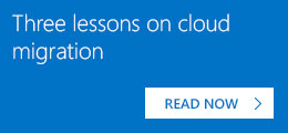 Three lessons on cloud migration