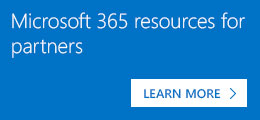 Microsoft 365 resources for partners