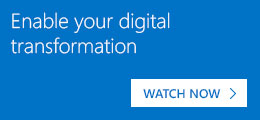 Enable your digital transformation