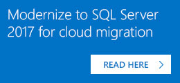 Modernize to SQL Server 2017 for cloud migration