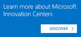 Learn more about Microsoft Innovation Centers