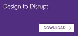 Design to Disrupt